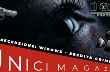 Widows-Eredità Criminale