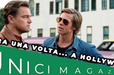C'ERA UNA VOLTA… A HOLLYWOOD