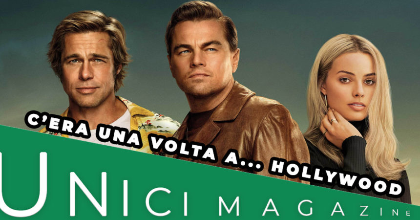 C'ERA UNA VOLTA A… HOLLYWOOD